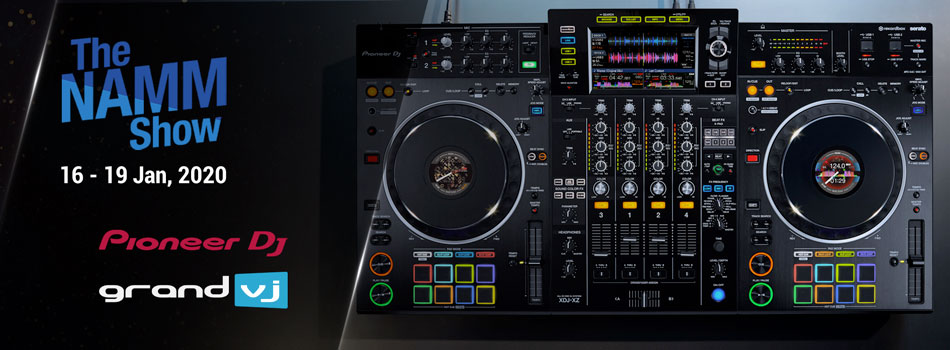 The Namm Show 16-19 jan, 2020 Pioneer DJ / GrandVJ